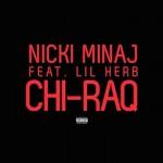 Nicki Minaj estrena nueva canción, 'Chi-Raq' junto con Lil Herb