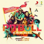 Pitbull, Jennifer Lopez y Cláudia Leitte interpretan 'We Are One (Ole Ola)', canción oficial del Mundial de Fútbol 2014