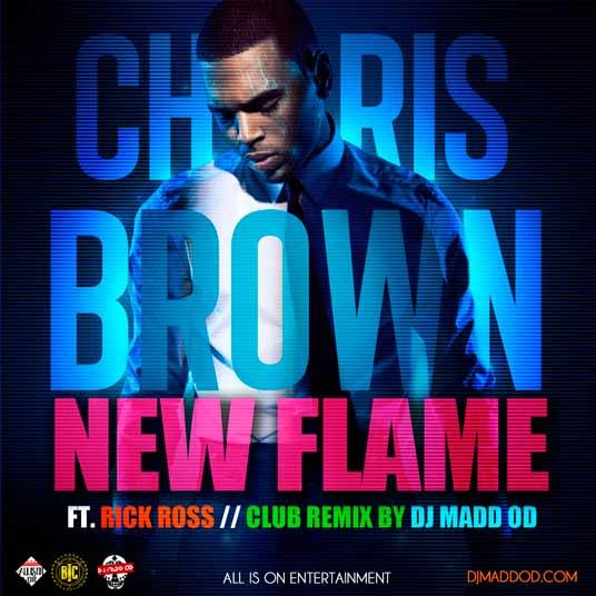 DJ-MADD-OD-X-CHRIS-BROWN-X-RICK-ROSS-NEW-FLAME-CLUB-REMIX