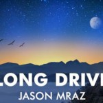 Jason Mraz publica el vídeo de 'Long Drive'