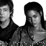 Rihanna estrena el vídeo de 'FourFiveSeconds' junto a Kanye West y Paul McCartney