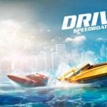 Ubisoft anuncia 'Driver Speedboat Paradise' para iOS y Android