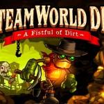 En mayo veremos 'SteamWorld Dig' en Xbox One