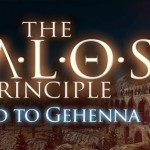 'The Talos Principle: Road To Gehenna' llega a Steam