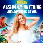 Kylie Minogue estrena el videoclip de 'Absolutely Anything and Anything At All'