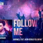 Hardwell estrena el vídeo de 'Follow Me' con Jason Derulo