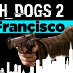 Anuncian Watch Dogs 2 para PS4, Xbox One y PC