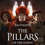 El juego de Los Pilares de la Tierra llega en agostoBasado en el best seller de Ken Follet.