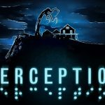 El terror de Perception llegará a Nintendo Switch