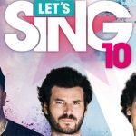Let's Sing 10 ya está a la venta para PS4 y Nintendo Wii