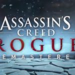 Assassin's Creed Rogue Remastered llegará el 20 de marzo a PS4 y Xbox One