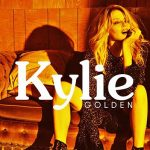 Kylie Minogue regresa con Golden, su nuevo disco y Dancing como primer sencillo