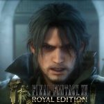 Square Enix Anuncia Final Fantasy XV: Royal Edition