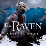 THQ Nordic anuncia The Raven Remastered