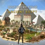 El modo Discovery Tour ya está disponible de forma gratuita para Assassin's Creed Origins