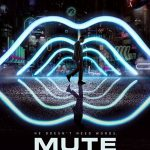 "Crítica: ""Mute"" de Duncan Jones"