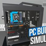 PC Building Simulator ya está disponible