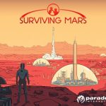 Descubre el planeta rojo en el trailer de lanzamiento de Surviving Mars