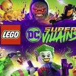 LEGO DC Súper-Villanos llegará el 19 de octubre a PS4, Xbox One, PC y Nintendo Switch