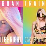 Meghan Trainor estrena dos nuevos sencillos, Can't Dance y Let You Be Right