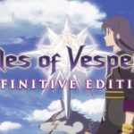 E3 2018: Anunciado Tales Of Vesperia: Definitive Edition en español para PS4, Xbox One, PC y Switch