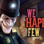 E3 2018: We Happy Few estrena trailer y confirma que llega el 10 de agosto a PS4, Xbox One y PC