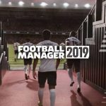 Football Manager 2019 llega esta semana a PC, Mac, iOS y Android