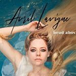 Avril Lavigne regresa con Head Above Water