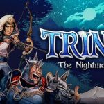 Anunciado Trine 4: The Nightmare Prince para PS4, Xbox One, PC y Nintendo Switch