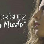 Miriam Rodríguez estrena el videoclip de Mejor Sin Miedo