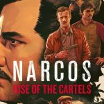 Análisis – Narcos: Rise of the Cartels