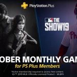 The Last of Us Remastered y MLB The Show son los juegos de PS Plus de octubre