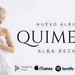 Quimera, el primer disco de Alba Reche, ya está a la venta