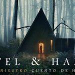 Gretel & Hansel se retrasa y llegará a los cines españoles el 17 de abril de 2020