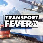 Consigue hasta un 25% de descuento en Transport Fever 2 y no te pierdas su último gameplay