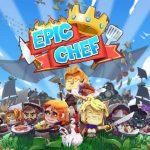 Epic Chef es un refrescante simulador de vida con elementos de creación y mogollón de caos culinario